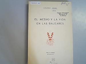 El medio y la vida en las: Colom, Guillermo: