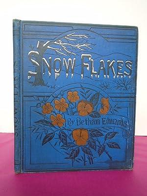 SNOW FLAKES: Betham Edwards, M.