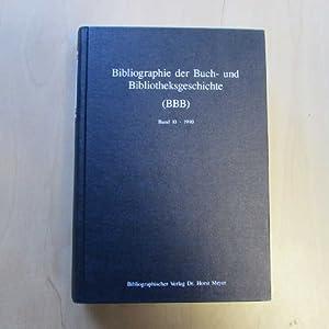 Bibliographie der Buch- und Bibliotheksgeschichte (BBB) - Band 10, 1990: Meyer, Horst: