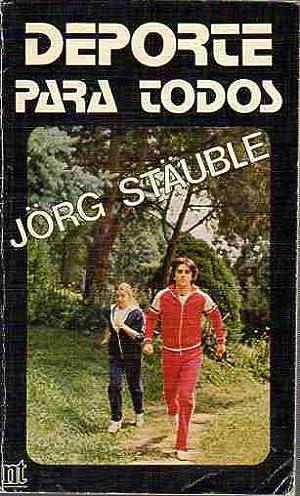 Deporte para todos .: Stäuble, Jörg