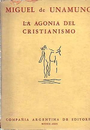 La agonía del cristianismo .: Unamuno, Miguel de