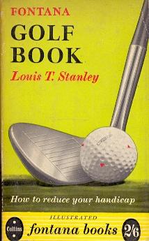 Fontana Golf Book .: Stanley, Louis T.
