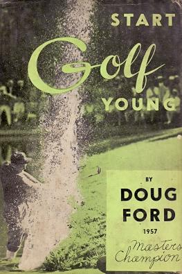 Start Golf Young .: Ford, Doug (1957