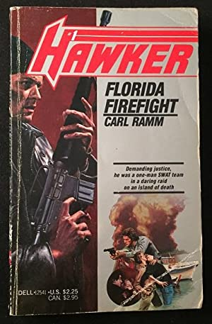 Florida Firefight (FIRST BOOK IN THE CARL: Literature) RAMM, Carl;