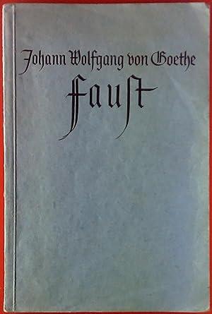 Faust. Eine Tragödie. Erster Teil sowie der Tragödie zweiter Teil. Band 31: Goethe, Faust (...