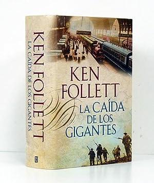 La caída de los gigantes.: FOLLET (Ken).