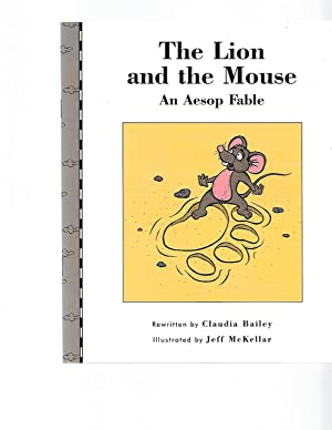 The Lion and the Mouse (An Aesop: CLAUDIA BAILEY