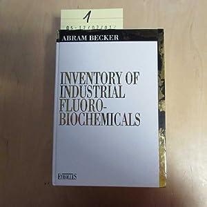 Inventory of Industrial Fluoro-Biochimicals: Becker, Abram: