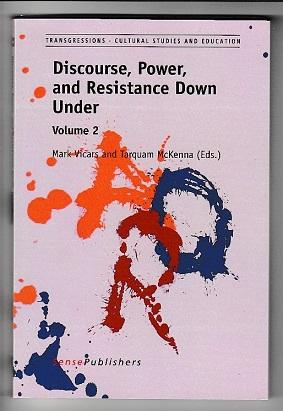 Discourse, Power, and Resistance Down Under: Volume 2