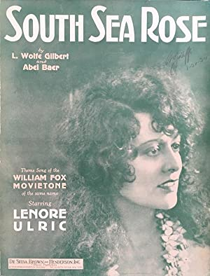 South Sea Rose - Theme Song of the William Fox Movietone Starring Lenore Ulric)