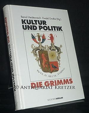 Kultur und Politik - Die Grimms. [Hrsg.: Heidenreich, Bernd und