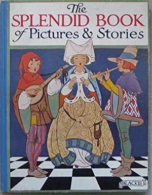 The Splendid Book of Pictures and Stories