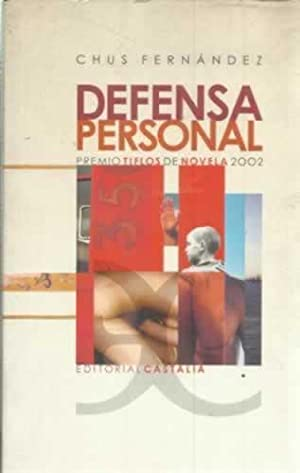 Defensa personal: Fernández, Chus