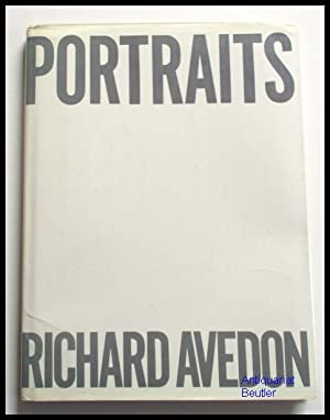 Portraits. With an essay by Harold Rosenberg.: Avedon, Richard:
