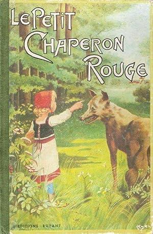 Le Petit Chaperon Rouge: PERRAULT Charles D'après.