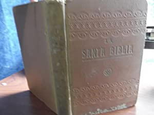 La Santa Biblia Traducida Al Español De: Felipe Scio De