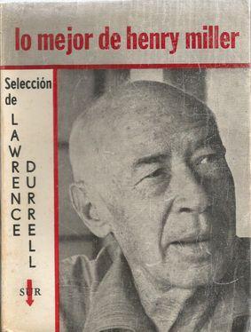 LO MEJOR DE HENRY MILLER: DURRELL, Lawrence