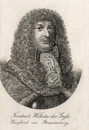 Cölln an der Spree (Berlin) 16. 02.1620 - 29. 04. 1688 Potsdam). Regent 1640 - 1688. Brustbild nach...