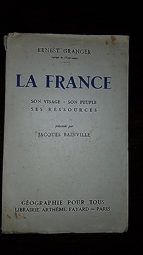 LA FRANCE SON VISAGE SON PEUPLE SES: Ernest GRANGER