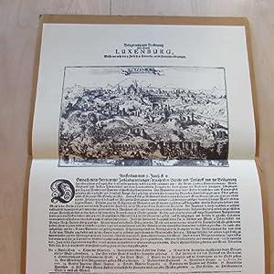 Belagerung und Eroberung der Stadt Luxemburg Anno 1684 durch die Franzosen: Vekene, E. van der und ...