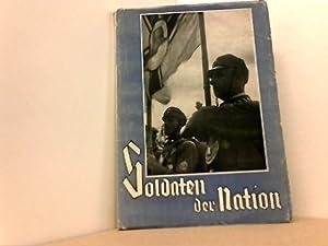 Soldaten der Nation. Die geschichtliche Sendung des Stahlhelm.: Kleinau, Wilhelm,