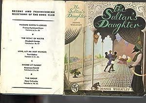 The Sultan's Daughter: Dennis Wheatley