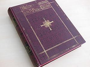 Illustriertes Hausbuch für christliche Familien. Nach bewährten Quellen bearbeitet von P. Franz ...