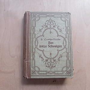 Das stolze Schweigen (Buch aus privatem Nachlass H. Courths-Mahler): Courths-Mahler, Hedwig: