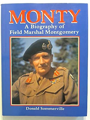 Monty. A biography of Field Marshal Montgomery.