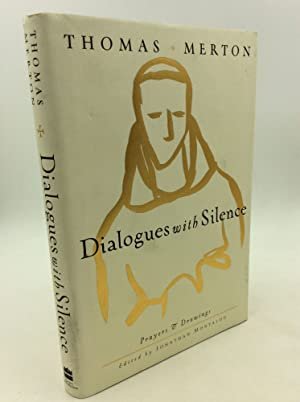 DIALOGUES WITH SILENCE: Prayers and Drawings