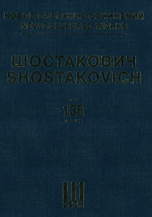 New Collected Works of Dmitri Shostakovich. Vol. 138: The Gadfly. Film music. Op. 97. Score