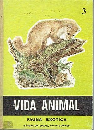 Vida animal, vol. 3. Fauna exótica. Animales: Gabriela Knörzer, Beatrice