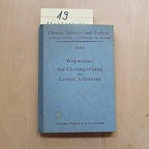 Chemie, Gewerbe und Technik - Sammlung von Fach- und Lehrbüchern für die Praxis, Band 2: Wegweiser ...