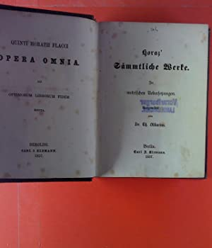 Opera Omnia. Horaz sämmtliche Werke.: Quinti Horath Flacci