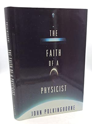 THE FAITH OF A PHYSICIST: Reflections of a Bottom-Up Thinker; The Gifford Lectures for 1993-4