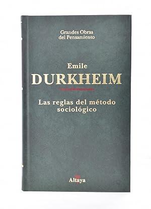 LAS REGLAS DEL MÉTODO SOCIOLÓGICO Y OTROS: DURKHEIM, Emile