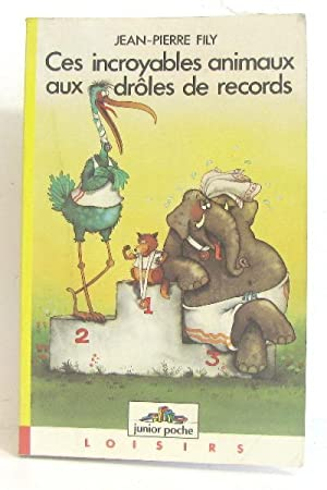 Incroyables Animaux Droles Records Abebooks