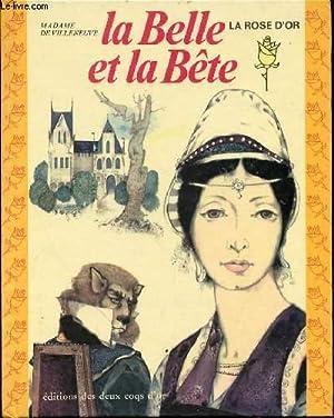 LA BELLE ET LA BETE - COLLECTION: MADAME DE VILLENEUVE