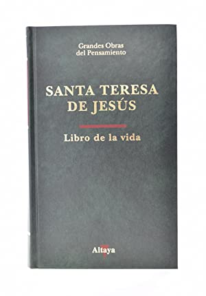 LIBRO DE LA VIDA: SANTA TERESA DE