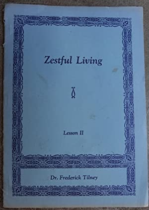 Zestful Living (Lesson II)
