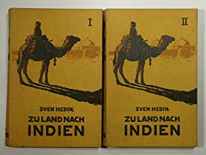 Zu Land nach Indien durch Persien, Seistan,: Sven Hedin: