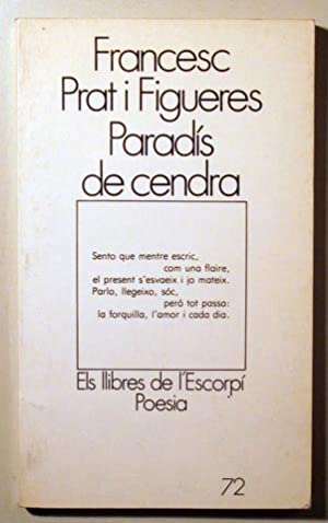 PARADÍS DE CENDRA - Barcelona 1982 -: PRAT I FIGUERES,