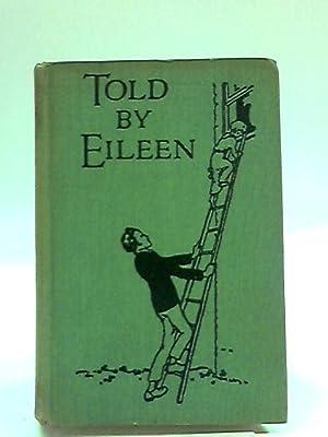 Told By Eileen: Alice Massie
