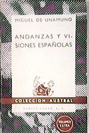 Andanzas y visiones españolas.: UNAMUNO, Miguel de.-