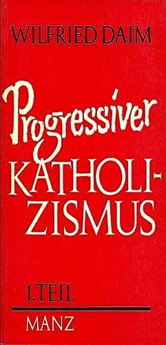 Progressiver Katholizismus - Teil 1: Daim, Wilfried