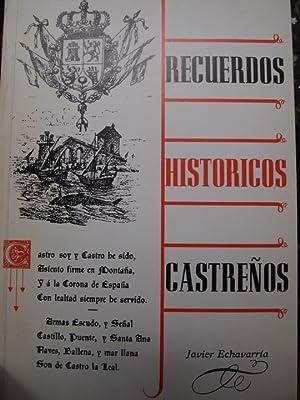 RECUERDOS HISTORICOS CASTREÑOS.: Echavarría y Sarraoa,