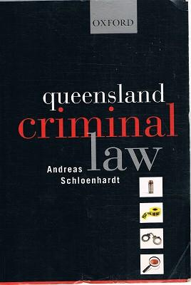 Queensland Criminal Law: Schloenhardt Andreas