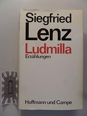 Ludmilla : Erzählungen.: Lenz, Siegfried: