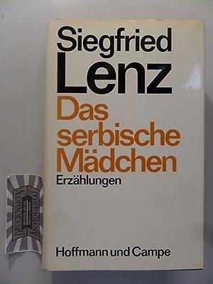 Das serbische Mädchen : Erzählungen.: Lenz, Siegfried: