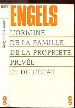 L'ORIGINE DE LA FAMILLE, DE LA PROPIETE: ENGELS Friedrich